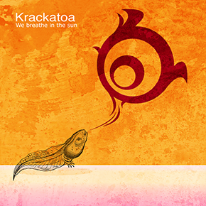 krackatoa - We breathe in the sun