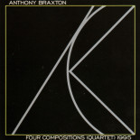 Anthony Braxton Four Compositions (Quartet) 1995