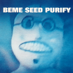 Beme Seed - Purify (1992)