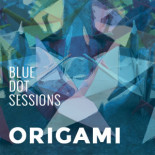 Blue Dot: Origami Session
