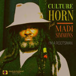 Culture Horn ft Madi Simmions - I am  Rootsman