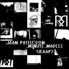 Jaan Patterson – Minute Mad[e] (IEAAP)