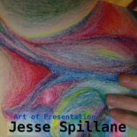 Jesse Spillane - Art of Presentation
