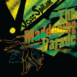 Jesse Spillane - The Maddening Parade