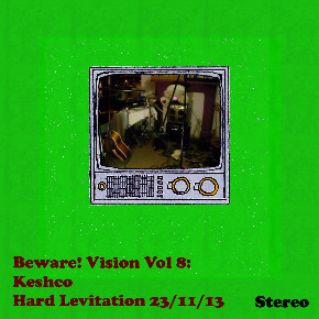Beware! Vision Vol 8: Keshco Hard Levitation 23/11/13 front cover