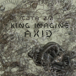 """""""AXID"""" by King Imagine (2017)"""