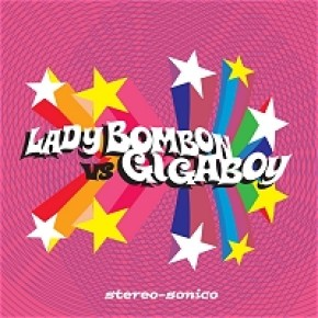 Lady Bombon vs. Gigaboy