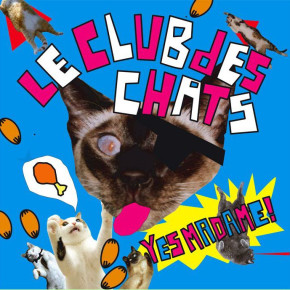 """Le Club des Chats - Yes Madame! 7"""""""