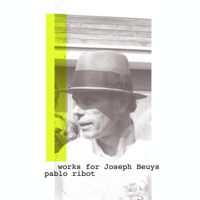 Pablo Ribot - 'Works for Joseph Beuys'