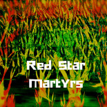 Red Star Martyrs / Dubophonic