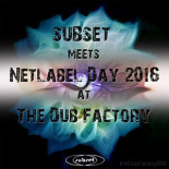 SUBSET meets Netlabel Day 2016 at The Dub Factory