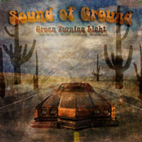 "Sound Of Ground ""Green Turning Light"""