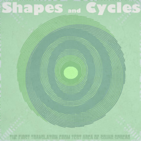 Sound Spread - 'Shapes and Cycles'