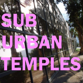 Suburban Temples, by Water Features
