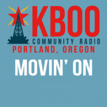 Movin' On on KBOO Community Radio