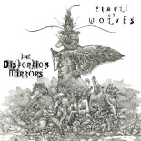The Distortion Mirrors - 'Circle of Wolves'