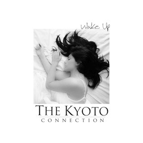The Kyoto Connection - Wake Up