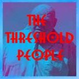 The Threshold People - Night of the Threshold People