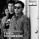The Vocokesh - ...All This and Hieronymus Bosch