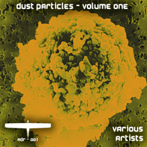 Various Artists - Dust Particles, Volume One