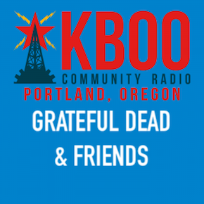 Grateful Dead & Friends on KBOO Community Radio