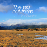 The Big Out there - krackatoa