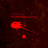 The Rat King is Coming artwork