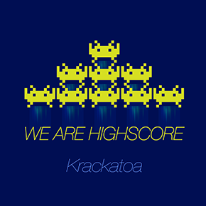 krackatoa - We Are HighScore