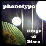 phenotype - Kings of Disco Vol.1