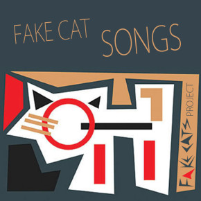 Fake Cats Project - 'Fake Cat Songs'