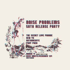 Noise Problems 50th Release