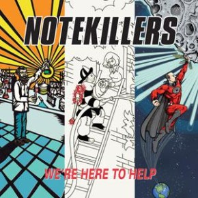 Cover art to the The Notekillers - We're Here to Help (Prophase, 2010)