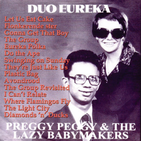 cover to the Preggy Peggy & The Lazy Babymakers' album Duo Eureka